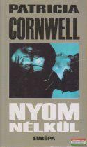 Patricia Cornwell - Nyom nélkül