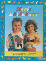 Amy Carroll, Denise Brown - Mesés kötőkönyv