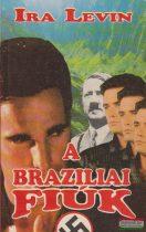 Ira Levin - A brazíliai fiúk