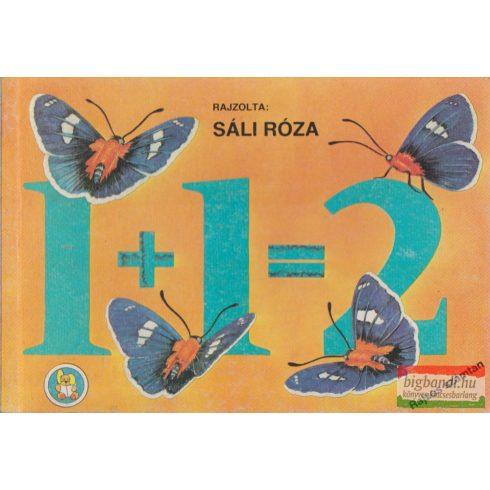 Sáli Róza rajzaival - 1+1=2 - Rajzos számtan