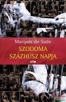 Marquis De Sade - Szodoma százhúsz napja