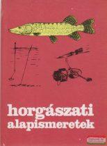 dr. Holly Iván szerk. - Horgászati alapismeretek