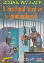 A Scotland Yard és a gumiemberek