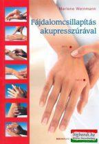 Marlene Weinmann - Fájdalomcsillapítás akupresszúrával