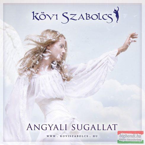 Kövi Szabolcs: Angyali sugallat CD