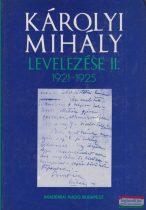 Hajdu Tibor szerk. - Károlyi Mihály levelezése II. 1921-1925
