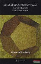 Valentin Tomberg - Az Alapkő-meditációval kapcsolatos tanulmányok