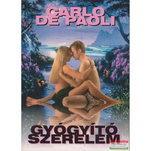 Carlo De Paoli - Gyógyító szerelem