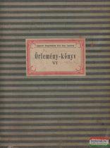 Őrlemény-könyv VI.