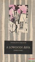 Charlotte Bronte - A lowoodi árva (Jane Eyre)