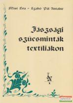 Misi Éva, Szabó Pál Antalné - Jászsági szűcsminták textíliákon
