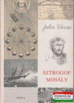 Jules Verne - Sztrogof Mihály