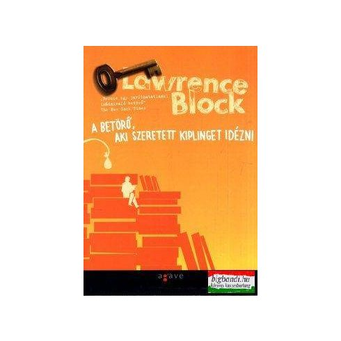 Lawrence Block - A betörő, aki szeretett Kiplinget idézni