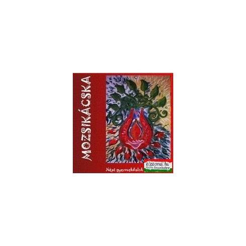 Mozsikácska - Népi gyermekdalok és mondókák CD