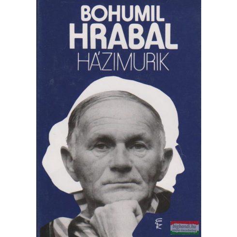 Bohumil Hrabal - Házimurik