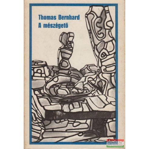 Thomas Bernhard - A mészégető