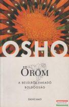 Osho - Öröm - a belülről fakadó boldogság