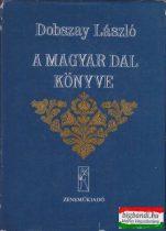 A magyar dal könyve