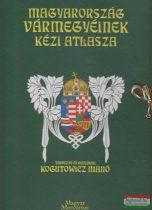 Magyarország vármegyéinek kézi atlasza