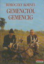 Böröczky Kornél - Gemenctől Gemencig
