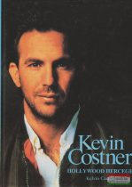 Kevin Costner - Hollywood hercege