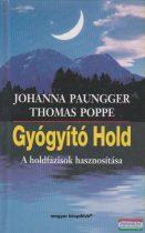 Johanna Paungger, Thomas Poppe - Gyógyító Hold