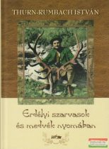Thurn-Rumbach István - Erdélyi szarvasok és medvék nyomában