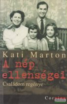 Kati Marton - A nép ellenségei
