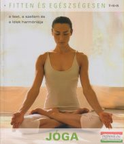 Jóga - a test, a szellem és a lélek harmóniája