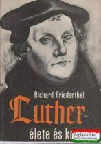 Luther élete és kora