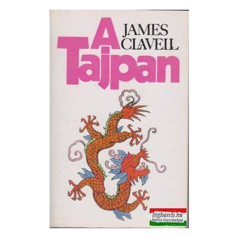 James Clavell - A Tajpan I-II.