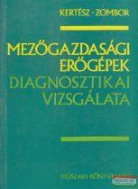 Kertész Ferenc, Zombor István - Mezőgazdasági erőgépek diagnosztikai vizsgálata