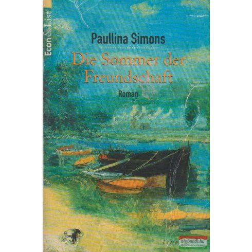 Paullina Simons - Die Sommer der Freundschaft
