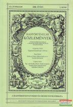 Csákváry Ferenc szerk. - Hadtörténelmi Közlemények 121. évfolyam 2008. június 2. szám