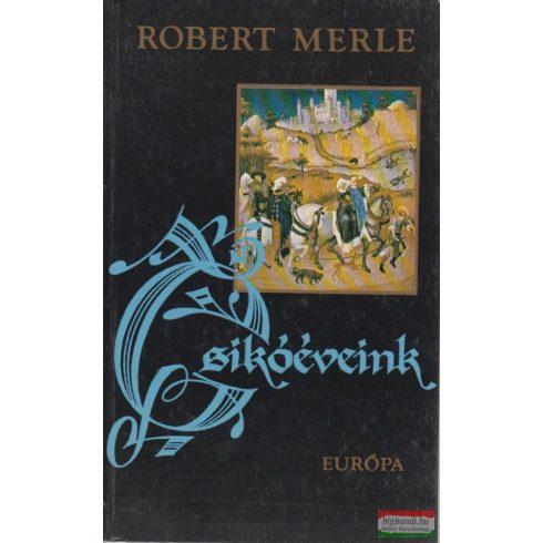 Robert Merle - Csikóéveink