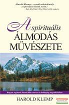 Harold Klemp - A spirituális álmodás művészete
