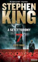 Stephen King - A Setét Torony 7. - A Setét Torony
