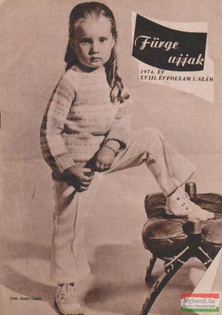 Fürge ujjak XVIII. évfolyam, 1974/1-6.szám
