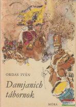 Ordas Iván - Damjanich tábornok