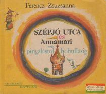 Ferencz Zsuzsanna - Szépjó utca és Annamari