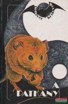Catherine Aubier, Josanne Delangre, Patrick Ravignant - A patkány - A kínai horoszkóp