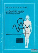 Balogh Gyula Bogumil - Gyógyító jelek