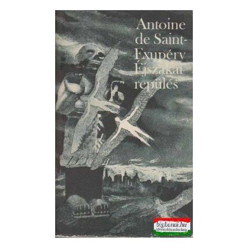 Antoine de Saint-Exupéry - Éjszakai repülés