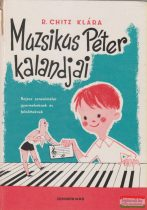 R. Chitz Klára - Muzsikus Péter kalandjai