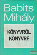 Babits Mihály - Könyvről könyvre
