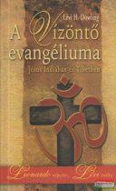 Lévi H. Dowling - A Vízöntő evangéliuma