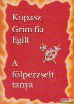 Kopasz Grím-fia Egill / A fölperzselt tanya