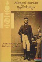 Szentkatolnai Bálint Gábor - Mongol-turáni nyelvkönyv
