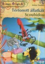 Armin Taubner - Térfonott állatkák - Scoubidou