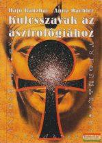 Hajo Banzhaf, Anna Haebler - Kulcsszavak az asztrológiához